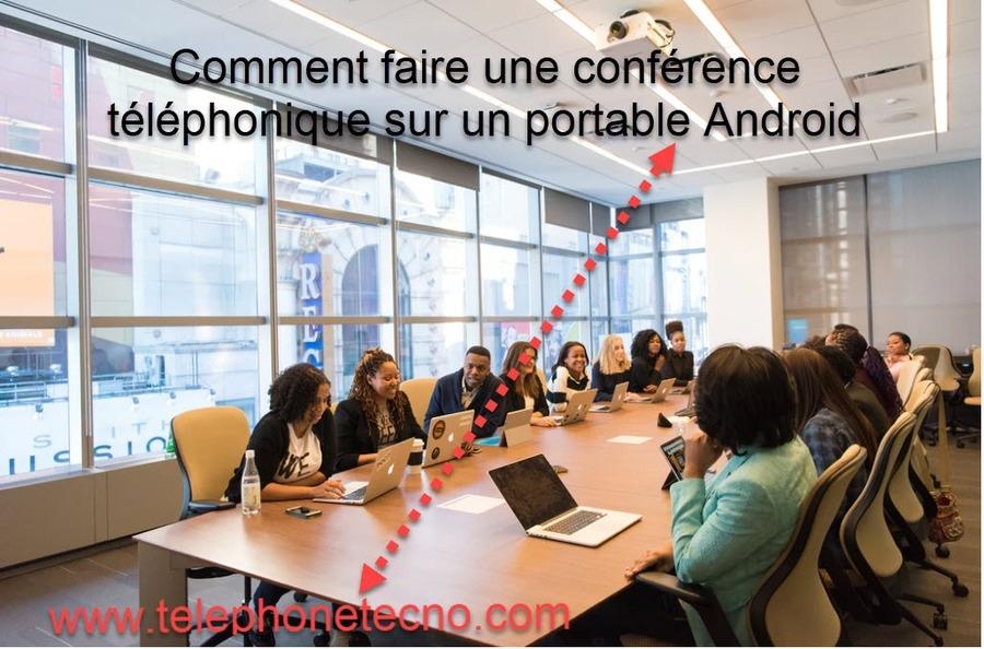 Comment faire une conférence téléphonique sur un portable Android