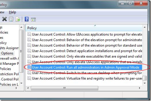 Contrôle de compte d'utilisateur Windiows 7 Exécuter tous les administrateurs en mode d'approbation administrateur