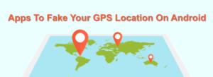 7 applications pour simuler votre position GPS sur Android