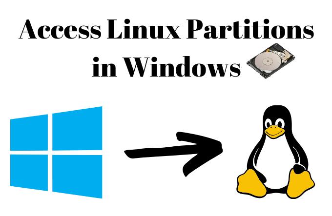 Comment acceder aux partitions Linux sous Windows