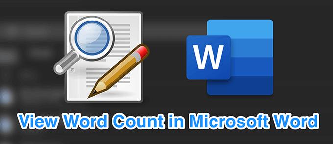 Comment afficher le nombre de mots dans Microsoft Word