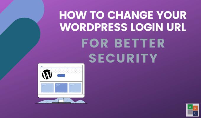 Comment changer votre URL de connexion WordPress pour une meilleure sécurité