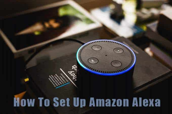 Comment configurer Amazon Alexa