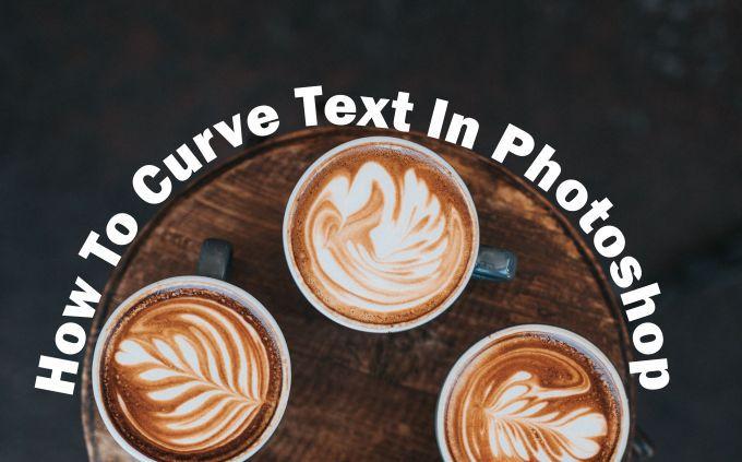 Comment courber le texte dans Photoshop
