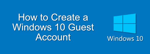 Comment creer un compte invite Windows 10