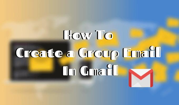 Comment créer un e-mail de groupe dans Gmail et d'autres fonctionnalités cachées