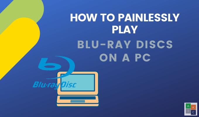 Comment lire des disques Blu Ray sur votre ordinateur