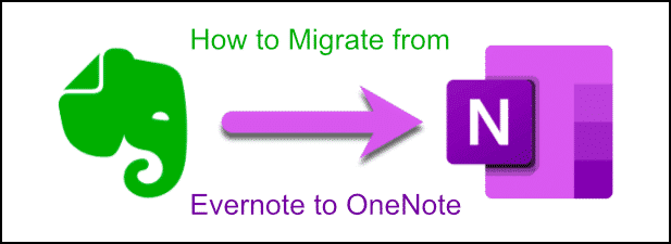 Comment migrer vos notes Evernote vers Microsoft OneNote