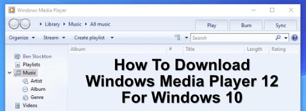 Comment telecharger Windows Media Player 12 pour Windows 10