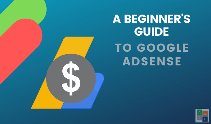 Comment utiliser Google Adsense pour les debutants