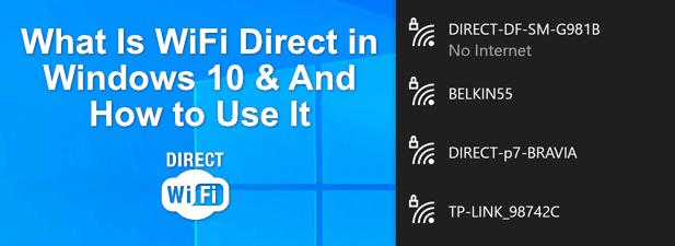 Qu'est-ce que WiFi Direct dans Windows 10 (et comment l'utiliser)