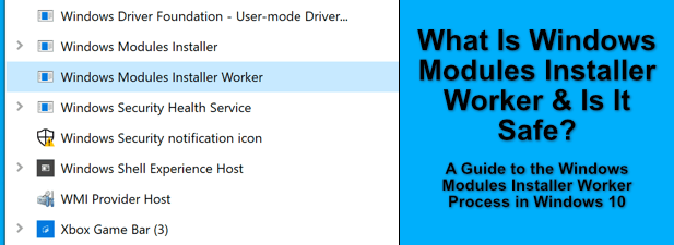 Quest ce que Windows Modules Installer Worker et est il sur