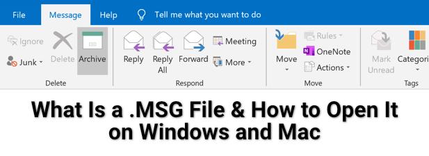 Qu'est-ce qu'un fichier .MSG et comment l'ouvrir sur Windows et Mac