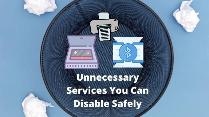 Services inutiles Windows 10 que vous pouvez désactiver en toute sécurité